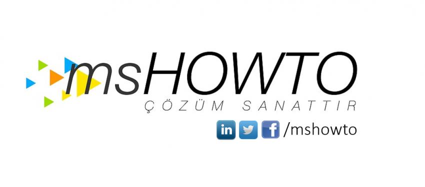 MSHOWTO Haftanın Özeti : 19 | 01