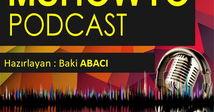MSHOWTO Podcast'leri Pek Yakında Yayında