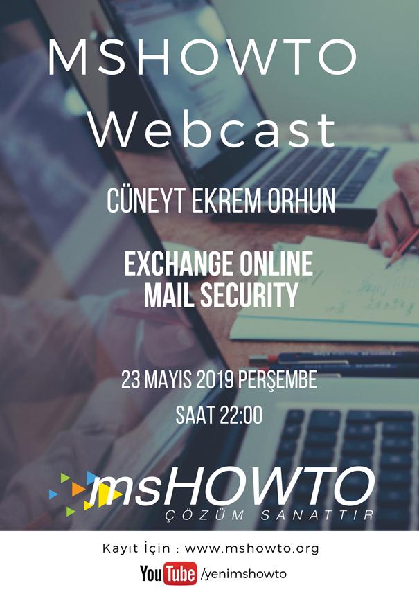 Mshowto Webcast'leri Devam Ediyor Exchange Online Mail Security