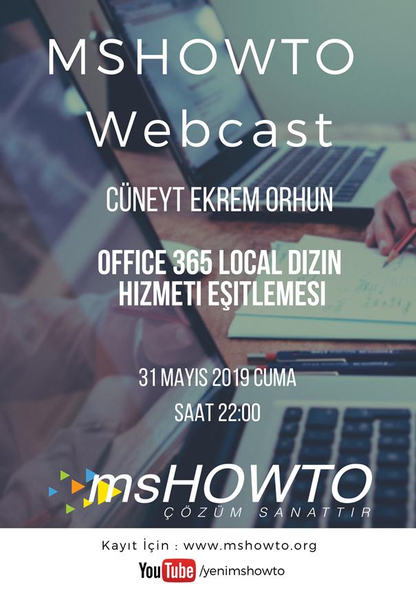 Mshowto Webcast'leri Devam Ediyor Office 365 Local Dizin Hizmeti Eşitlemesi