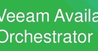 Veeam Availability Orchestrator v2 Kurulumu Ve Yapılandırma