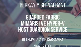 Mshowto Webcast'leri Devam Ediyor Guarded Fabric Mimarisi ve Hyper-V Host Guardion Service