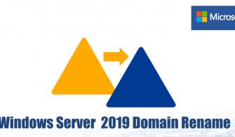 Windows Server 2019 Domain Rename (Domain Adı Değiştirme)