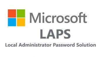 Server 2019 Üzerinde Microsoft LAPS (Local Admin Password Solutions ) Deployment and Configuration