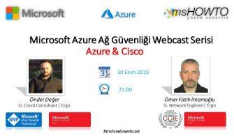 Microsoft Azure Ağ Güvenliği Webcast Serisi:Azure & Cisco