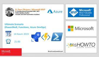 Azure Webcast Series: Ultimate Scenario (PowerShell, Functions, Azure DevOps)