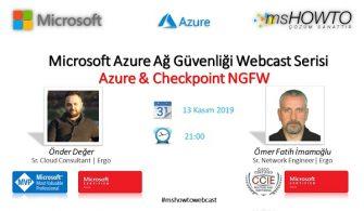 Microsoft Azure Ağ Güvenliği Webcast Serisi:Azure & Checkpoint NGFW