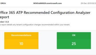 Office 365 ATP Recommended Configuration Analyzer (ORCA) Nedir? Nasıl Kullanılır