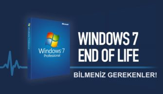 Windows 7 End of Support: Bilmeniz Gerekenler