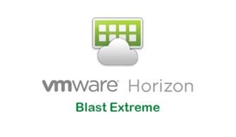 VMware Horizon – Blast Extreme Optimizasyonu