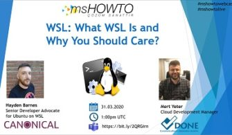 WSL: What WSL Is and Why You Should Care? Webcast