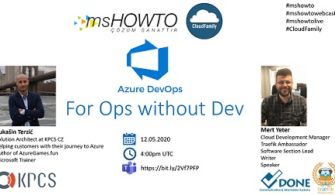 Yazılım için Değil Operasyon için Azure DevOps Webcast'ine Davetlisiniz