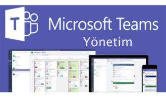 Microsoft Teams Ekip ve Kanallar Nasıl Yönetilir?