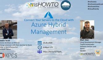 Azure Hybrid Management ile Sunucularınızı Buluta Bağlayın Webcast'ine Davetlisiniz