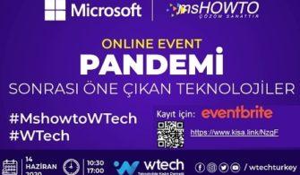 MshowtoWTech | PANDEMİ Sonrası Öne Çıkan Teknolojiler Online Etkinliğimize Davetlisiniz